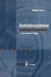 Betriebssysteme: Grundlagen und Konzepte, Ausgabe 2