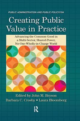 Creating Public Value in Practice PDF