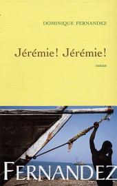 Jérémie! Jérémie!
