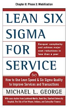 Lean Six Sigma for Service  Chapter 8   Phase 3  Mobilization PDF
