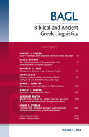 Biblical and Ancient Greek Linguistics, Volume 7