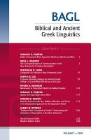 Biblical and Ancient Greek Linguistics  Volume 7 PDF