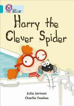Collins Big Cat -- Harry the Clever Spider