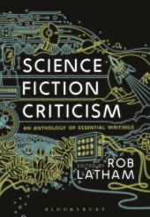 Science Fiction Criticism: An Anthology of Essential Writings
