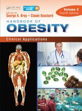Handbook of Obesity – Volume 2: Clinical Applications, Fourth Edition, Volume 2, Edition 4