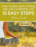How to Deal with Stress and Live a Harmonic Life PDF