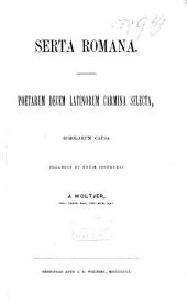 Serta romana: Poetarum decem latinorum carmina selecta