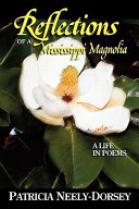 Reflections of a Mississippi Magnolia A Life in Poems