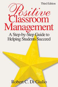 Positive Classroom Management Book