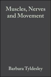 Muscles, Nerves and Movement: In Human Occupation, Edition 3