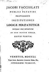 Institutiones logicae peripateticae ... Ed. 3