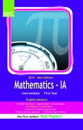 INTERMEDIATE I YEAR MATHS IA (Telugu Medium) TEST PAPERS: May 2014, March 2014,May 2013, March 2013, Model papers, Guess Papers, Important questions