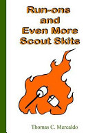Run-Ons and Even More Scout Skits