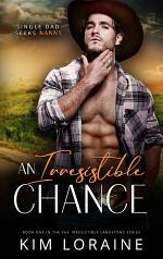 An Irresistible Chance
