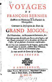 Voyages: Contenant la description des etats du Grand Mogol, de l'Hindoustan, du Royaume de Kachemire ... : ... Le tout enrichi de cartes et de fig, Volume2