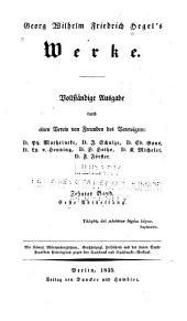 Georg Wilhelm Friedrich Hegel's Werke: Band 10,Teil 1