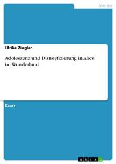 Adoleszenz und Disneyfizierung in Alice im Wunderland