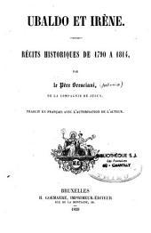 Ubaldo et Irène: récits historiques de 1790 à 1814