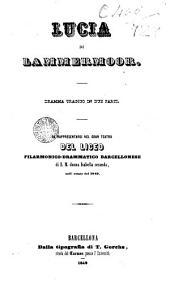 Lucia di Lanimermoor: dramma tragico in due parti