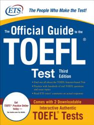 The Official Guide To The Toefl Ibt Third Edition Book PDF