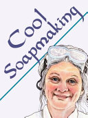 Cool Soapmaking