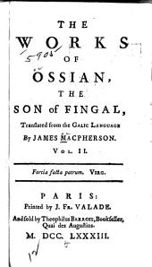 The Works of Ossian, the Son of Fingal: Volume 2
