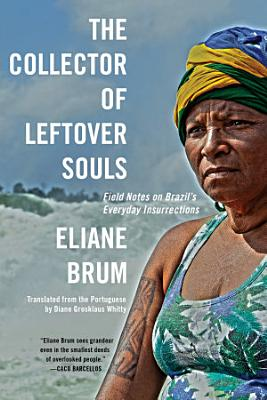 The Collector of Leftover Souls