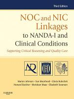 NOC and NIC Linkages to NANDA I and Clinical Conditions   E Book PDF