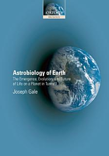 Astrobiology of Earth Book