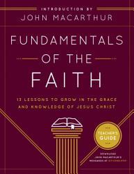 Fundamentals Of The Faith Teacher S Guide Book PDF