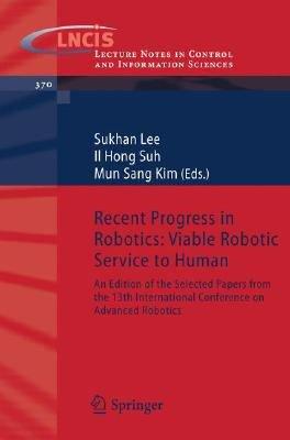 Recent Progress in Robotics  Viable Robotic Service to Human PDF