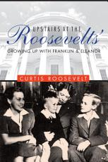 Upstairs at the Roosevelts'