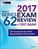 Wiley FINRA Series 62 Exam Review 2017 PDF