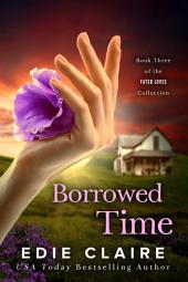 Borrowed Time [Fated Loves, Book Three]
