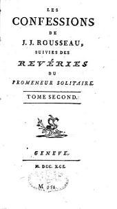 Les confessions: suivies de Rêveries du promeneur solitaire, Volume2
