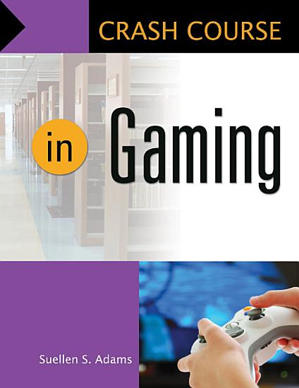 Crash Course in Gaming PDF
