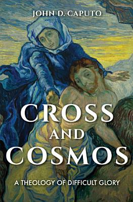 Cross and Cosmos