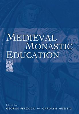 Medieval Monastic Education PDF