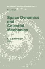 Space Dynamics and Celestial Mechanics