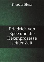 Friedrich von Spee und die Hexenprozesse seiner Zeit