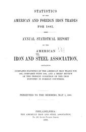 Statistics of the American and Foreign Iron Trade ...: Annual Statistical Report of the American and Steel Association ...