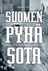 Suomen pyhä sota: Papit jatkosodan julistajina