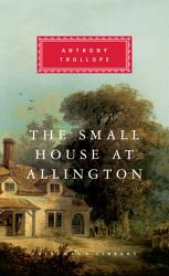 The Small House At Allington Book PDF