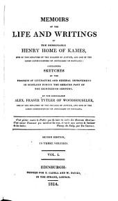 Memoirs of the Life and Writings of the Honourable Henry Home of Kames ...
