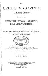 The Celtic magazine, conducted by A. Mackenzie and A. MacGregor: Volume 3