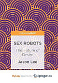 Sex Robots Further Science Fictions