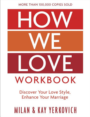 How We Love Workbook  Expanded Edition
