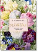 Redouté. Book of flowers. Ediz. italiana, inglese e spagnola