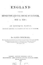 England under the Revolution and the house of Hanover, 1688 to 1820