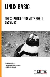 The support of remote shell sessions: Linux Basic. AL1-084